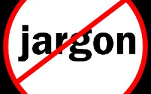 """Text says """"Jargon"""" and then the red circle with line through it to symbolize """"No jargon""""h"""