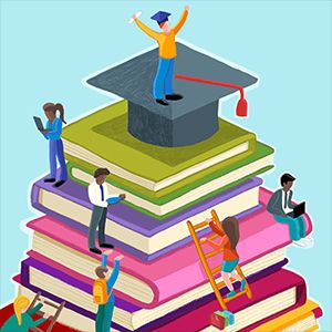 Graphic; lots of stylistic books, people climbing up them; on top is a graduation cap and a person standing on top of it